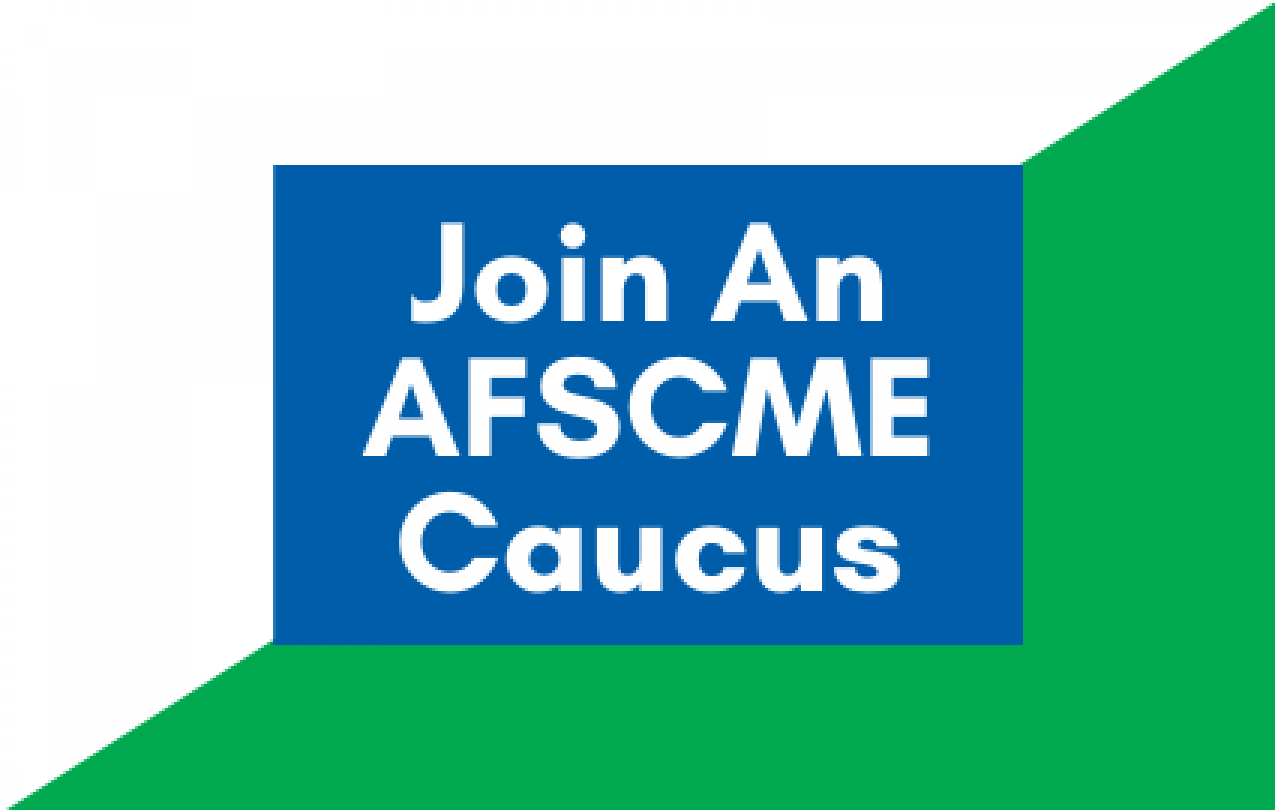 Join An AFSCME Caucus